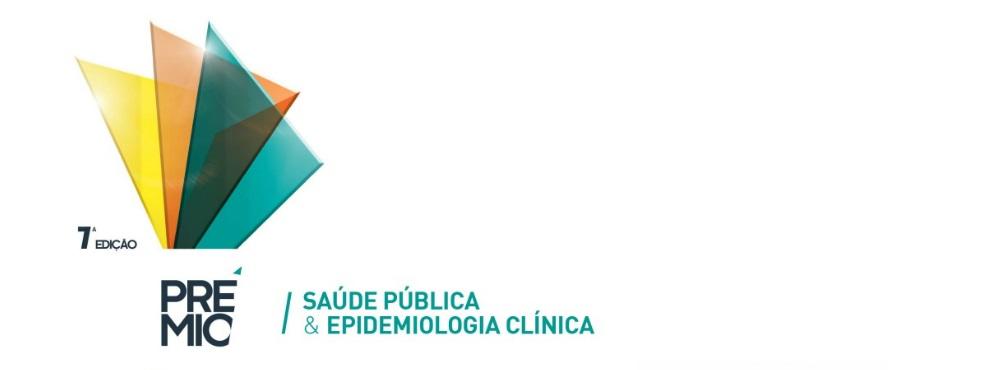 Candidaturas abertas para a 7.ª Edição do Prémio Saúde Pública e Epidemiologia Clínica