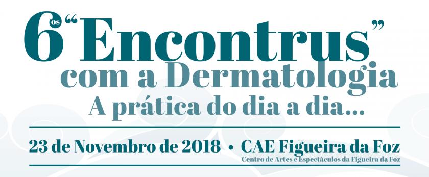 """6ºs """"Encontrus"""" com a Dermatologia"""