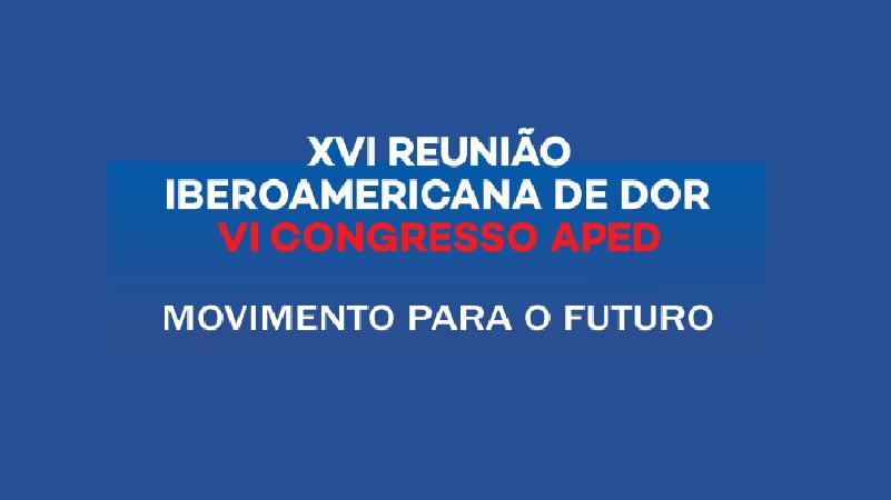 VI Congresso da APED reúne especialistas nacionais e internacionais na área da Dor