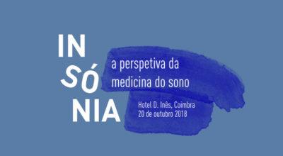 """Simpósio """"Insónia – a perspetiva da medicina do sono"""" põe em debate um problema que afeta 10% dos portugueses"""