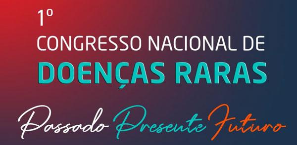 1º Congresso Nacional de Doenças Raras