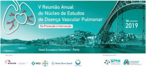 V Reunião Anual do Núcleo de Estudos de Doença Vascular Pulmonar: Da Prevenção à Intervenção