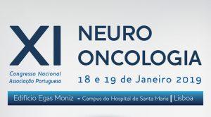 XI Congresso Nacional da Associação Portuguesa de Neuro-Oncologia @ Edifício Egas Moniz, Hospital de Santa Maria, Lisboa
