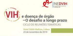 VIH e doença de órgão - O desafio a longo prazo. Doença Neoplásica @ Hotel Sana Malhoa, Lisboa