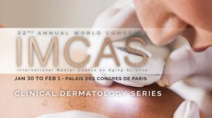 IMCAS - 22 nd World Congress @ Palais des Congres, Paris