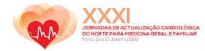 XXXI Jornadas de Atualização Cardiológica do Norte para Medicina Geral e Familiar @ Centro de Congresso Sheraton Porto Hotel