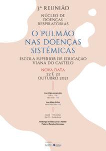 3.ª Reunião do Núcleo de Doenças Respiratórias da SPMI @ Escola Superior de Educação de Viana do Castelo