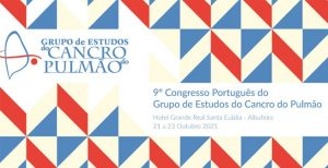 9.º Congresso do Grupo de Estudos do Cancro do Pulmão @ Hotel Grande Real Santa Eulália, Albufeira