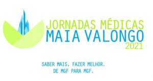 8.as Jornadas Médicas Maia-Valongo - JMMV 2021 @ online