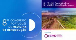 8.º Congresso da Sociedade Portuguesa de Medicina da Reprodução @ Teatro Micaelense, Ponta Delgada