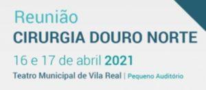 Reunião «Cirurgia Douro Norte» 2021 @ Teatro Municipal de Vila Real