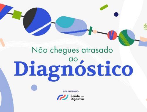 """""""Não chegues atrasado ao diagnóstico"""" das Doenças Inflamatórias do Intestino"""