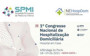 I Congresso Nacional de Hospitalização Domiciliária @ Alfândega do Porto